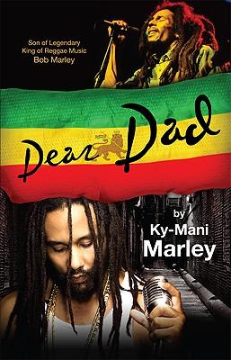 Dear Dad By Marley, Ky-Mani