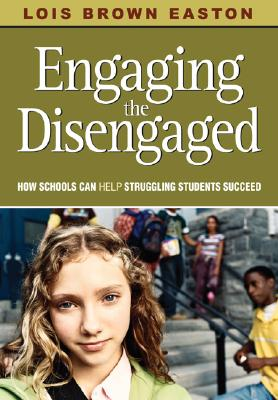 Engaging the Disengaged By Easton, Lois Brown